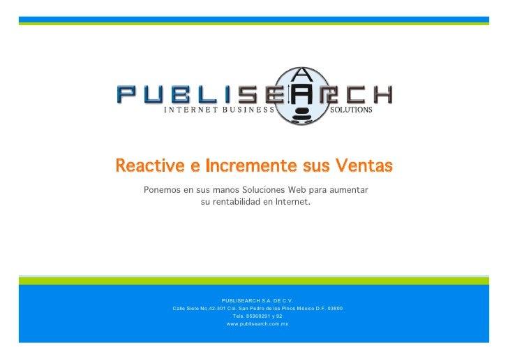 Reactive e Incremente sus Ventas    Ponemos en sus manos Soluciones Web para aumentar                su rentabilidad en In...