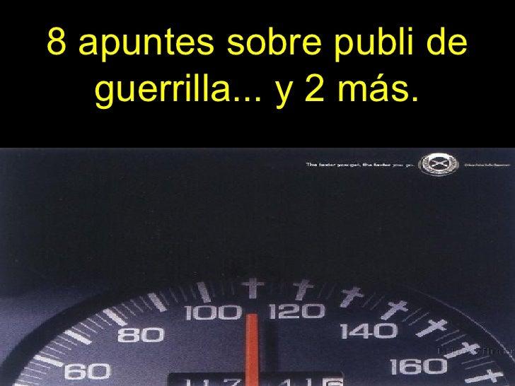 Publi De Guerrilla
