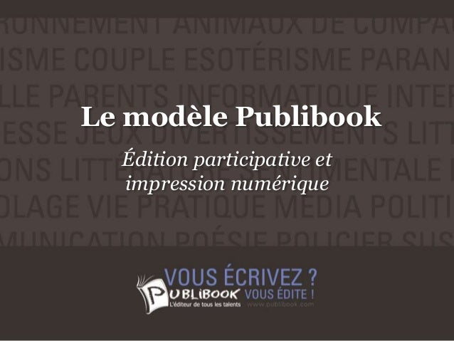 Le modèle Publibook Édition participative et impression numérique