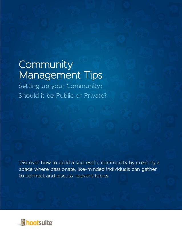 Community Management Tips: How To Set Up Public and Private Communities
