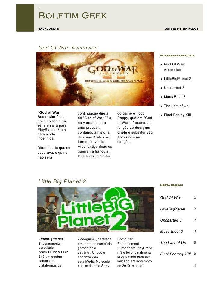 .Boletim Geek20/04/2012                                                                VOLUME 1, EDIÇÃO 1God Of War: Ascen...