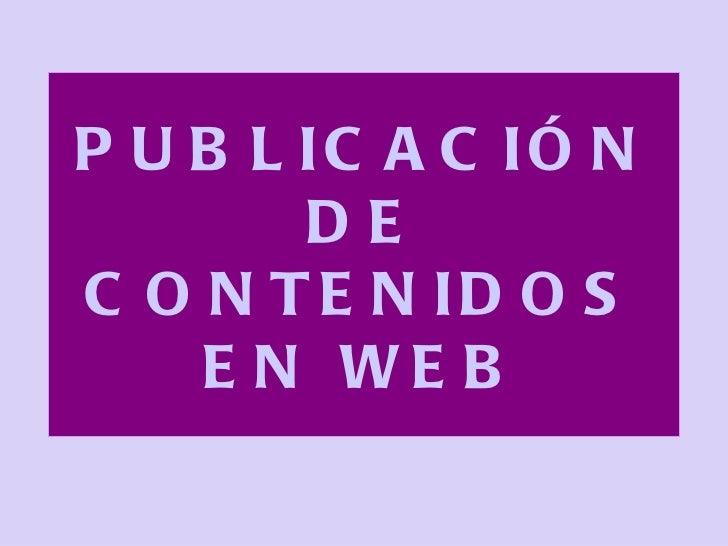 Publicaci.n de contenidos en web1