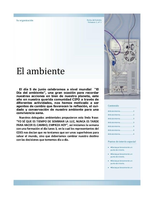 """Su organizacion  Fecha del boletín Volumen 1, nº 1  El ambiente El día 5 de junio celebramos a nivel mundial """"El Día del a..."""