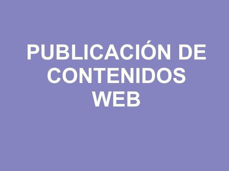 PUBLICACIÓN DE CONTENIDOS WEB