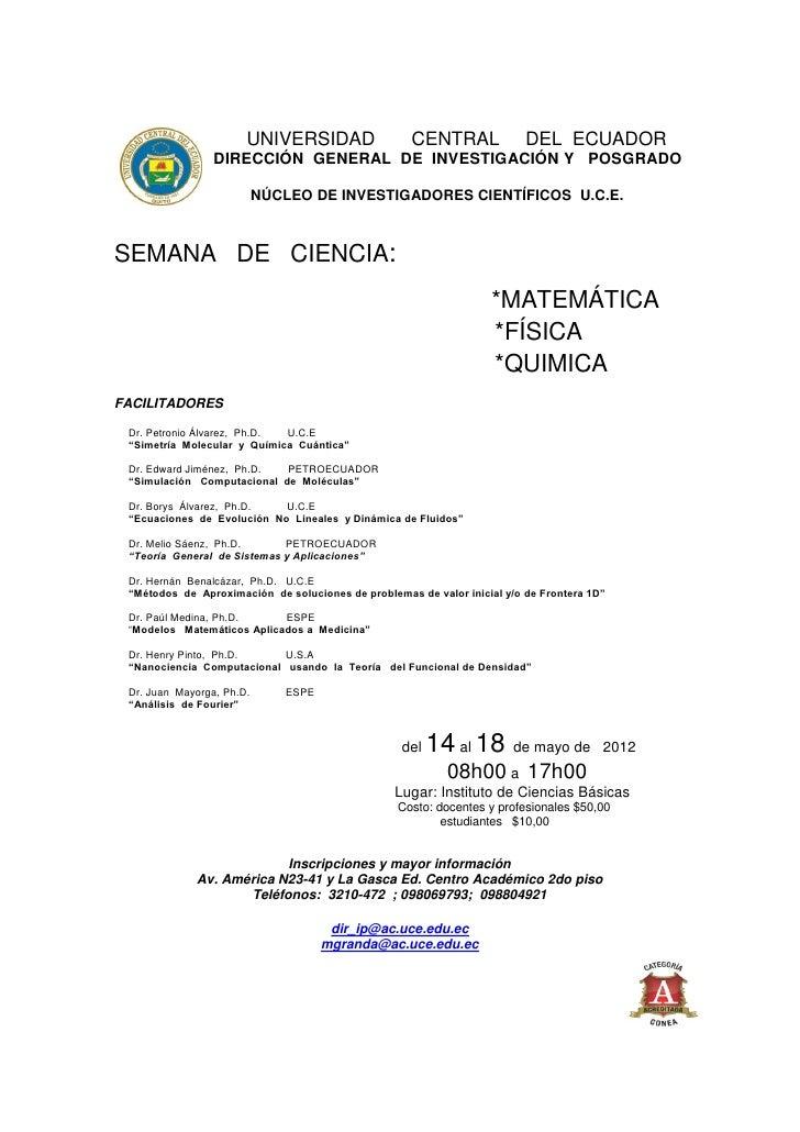 UNIVERSIDAD                   CENTRAL              DEL ECUADOR                 DIRECCIÓN GENERAL DE INVESTIGACIÓN Y POSGRA...