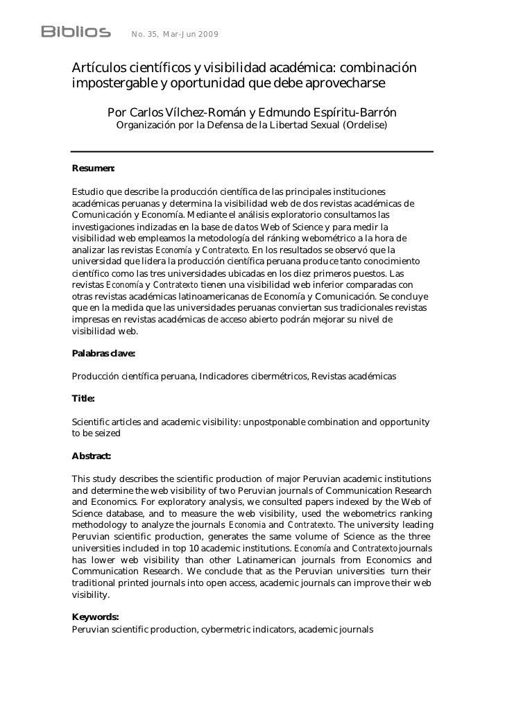 No. 35, Mar-Jun 2009    Artículos científicos y visibilidad académica: combinación impostergable y oportunidad que debe ap...