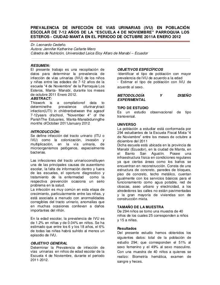 """PREVALENCIA DE INFECCIÓN DE VIAS URINARIAS (IVU) EN POBLACIÓNESCOLAR DE 7-12 AÑOS DE LA """"ESCUELA 4 DE NOVIEMBRE"""" PARROQUIA..."""