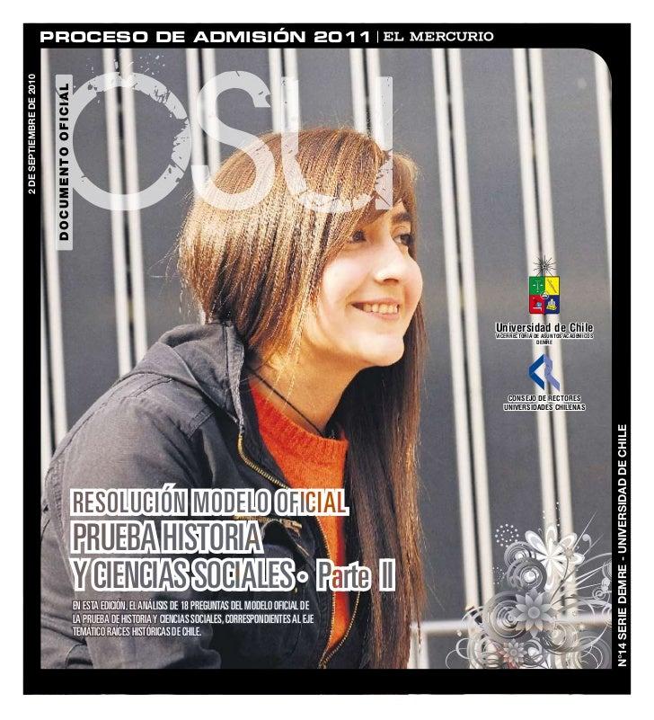DEMRE: [Respuestas 2] Historia PSU 2010
