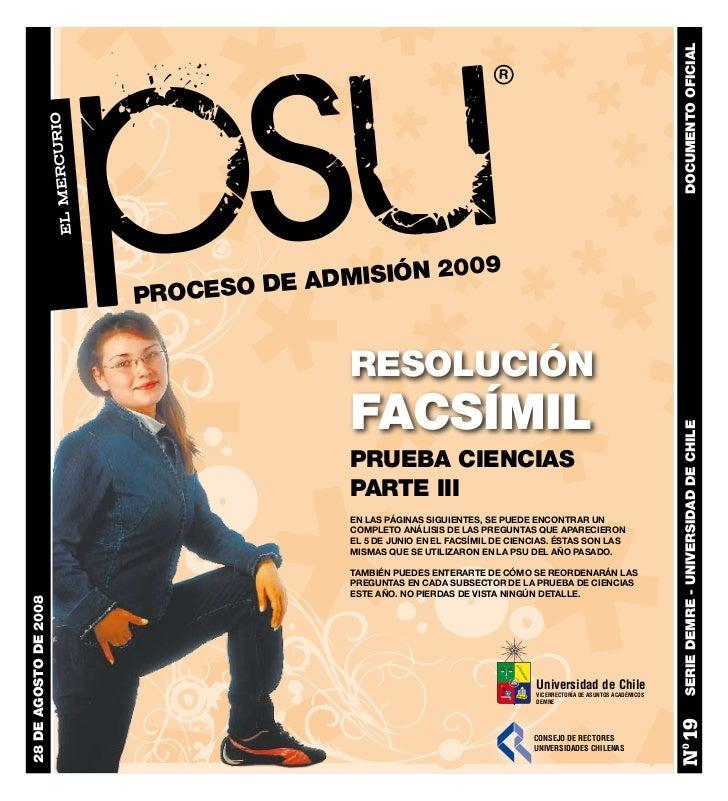DEMRE: [Respuestas 3] Ciencias PSU 2008