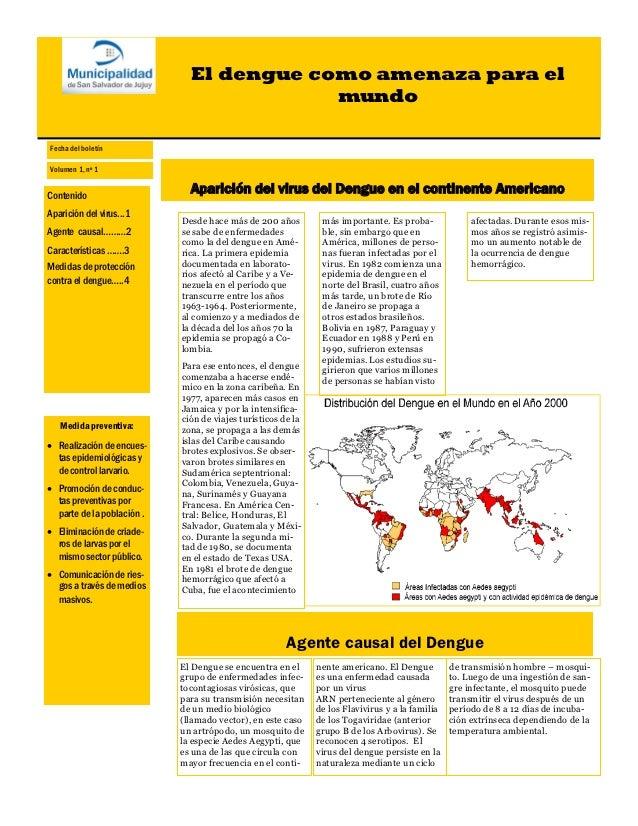 El dengue como amenaza para el                                          mundoFecha del boletínVolumen 1, nº 1Contenido    ...