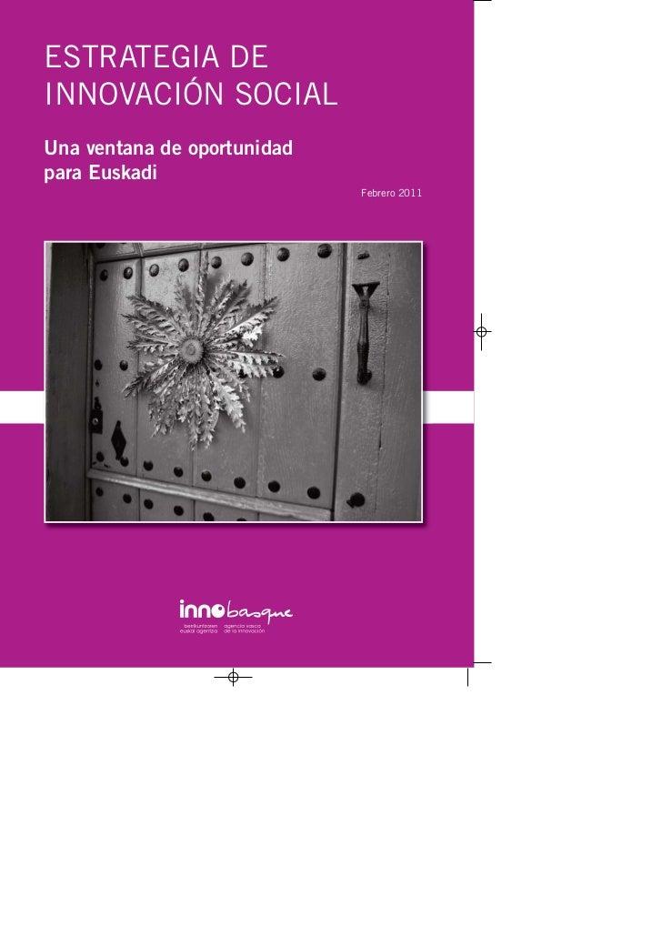 """PUBLICACIÓN: """"ESTRATEGIA DE INNOVACIÓN SOCIAL: Una ventana de oportunidad para Euskadi"""""""