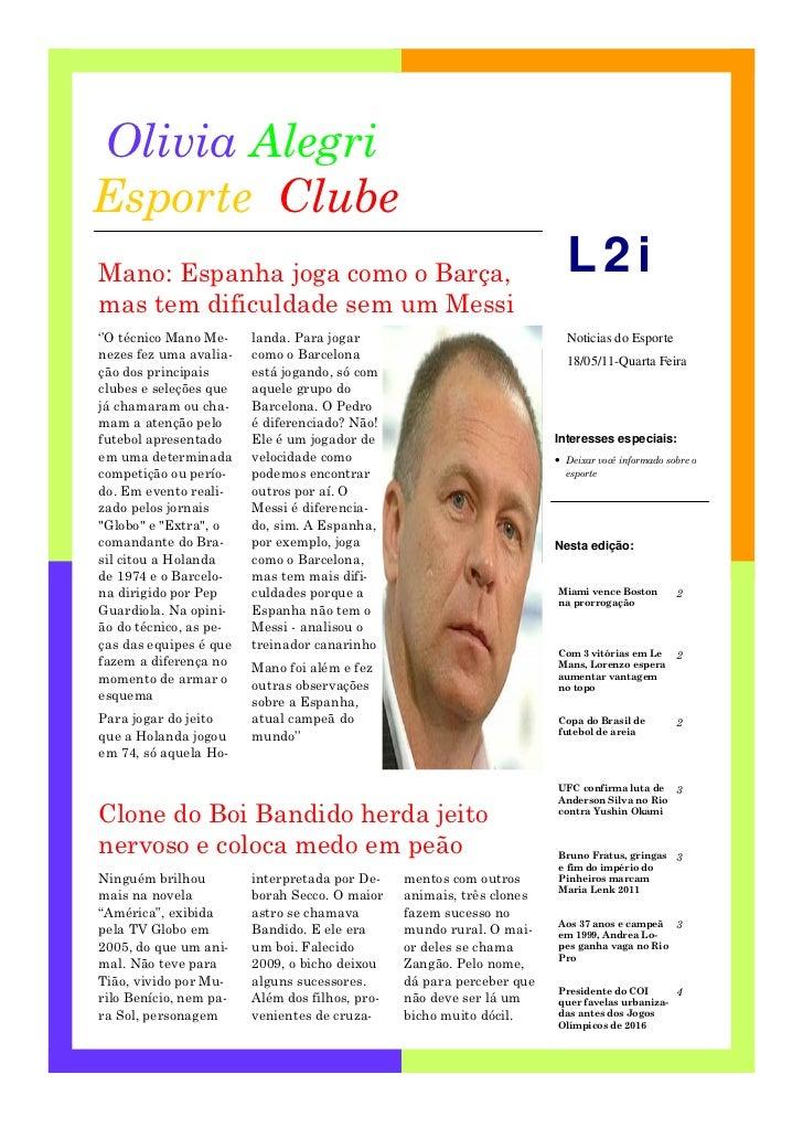 Olivia AlegriEsporte ClubeMano: Espanha joga como o Barça,                                         L2imas tem dificuldade ...