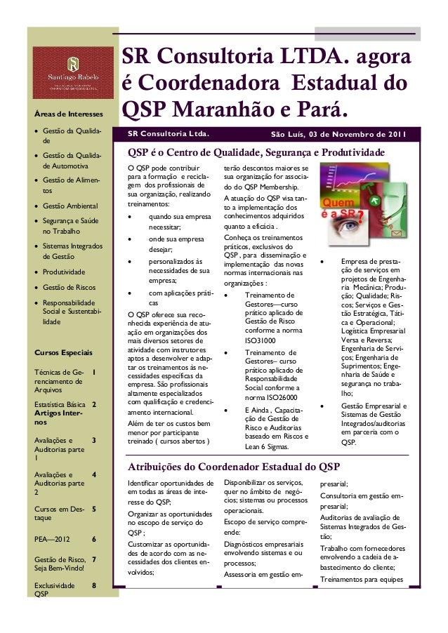 Áreas de Interesses  Gestão da Qualidade  Gestão da Qualidade Automotiva  Gestão de Alimentos  Gestão Ambiental  Segu...