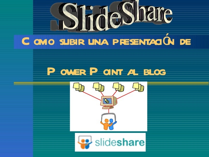 Publicar una-presentacin-de-power-point-en-slideshare-20649