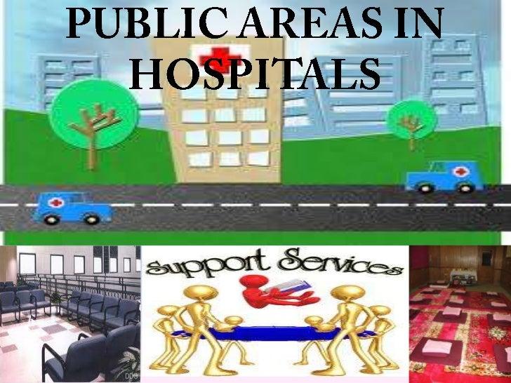 Public areas in hospitals