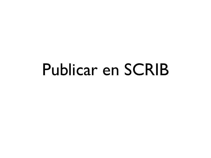 Publicar en SCRIB