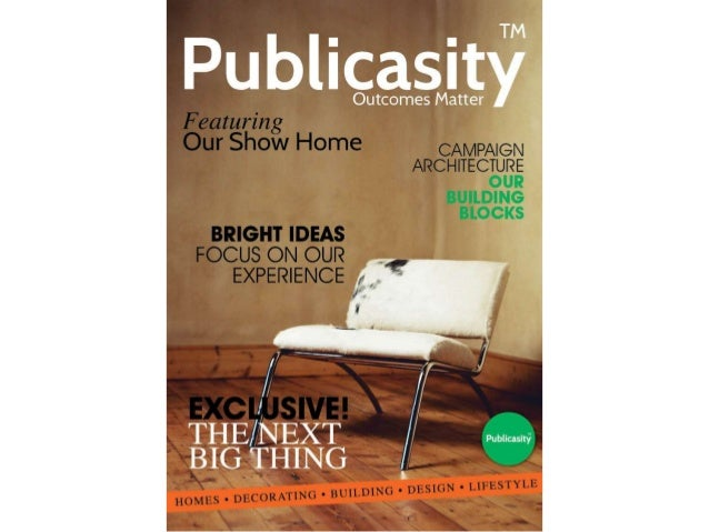 Publicasity's Home & Design Expertise in Communications
