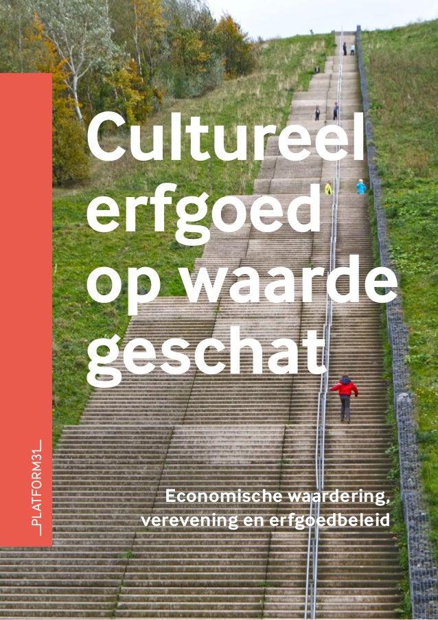 Cultureelerfgoedop waardegeschat   Economische waardering, verevening en erfgoedbeleid