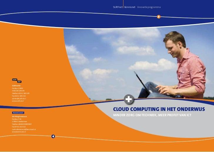SURFnet Kennisnet InnovatieprogrammaSUrfnet bvPostbus 190353501 DA UtrechtTelefoon 030 2 305 305Fax 030 2 305 329admin@sur...