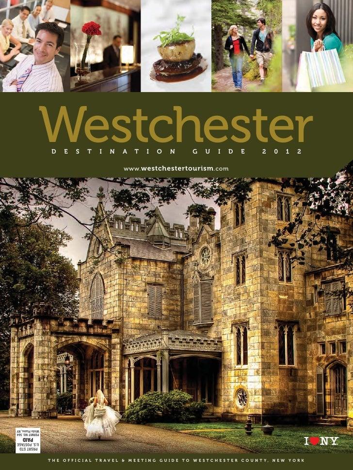 Westchester                    D    E    S    T    I    N    A    T    I   O     N         G    U    I    D    E        2 ...