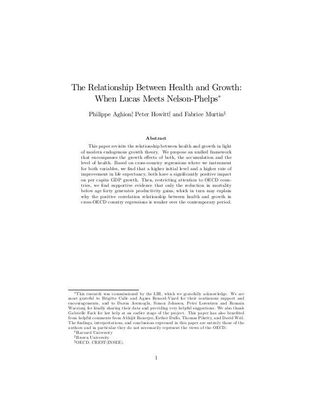 The Relationship Between Health and Growth: When Lucas Meets Nelson-Phelps∗ Philippe Aghion† , Peter Howitt‡ , and Fabrice...