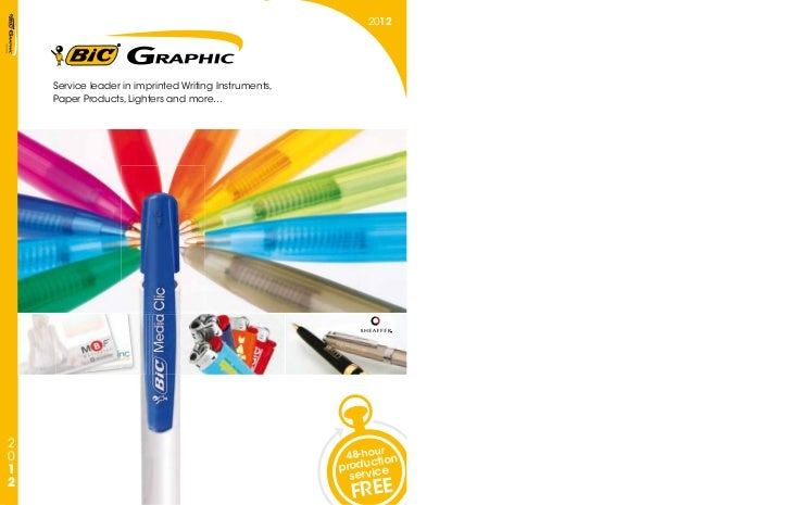 2012    Service leader in imprinted Writing Instruments,    Paper Products, Lighters and more…2                           ...