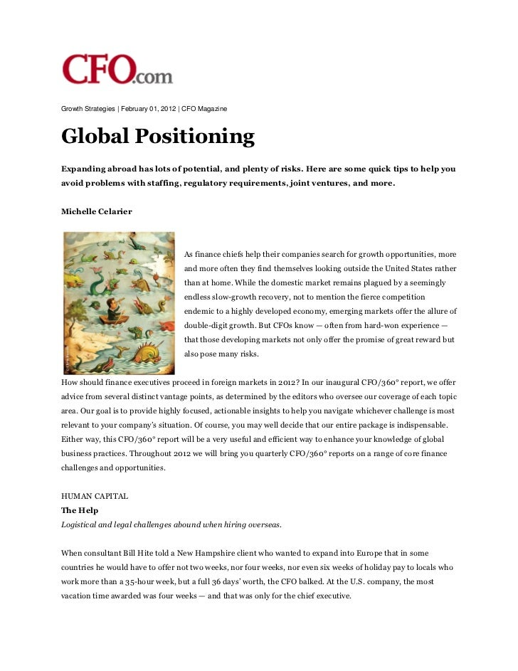 Growth Strategies | February 01, 2012 | CFO MagazineGlobal PositioningExpanding abroad has lots of potential, and plenty o...