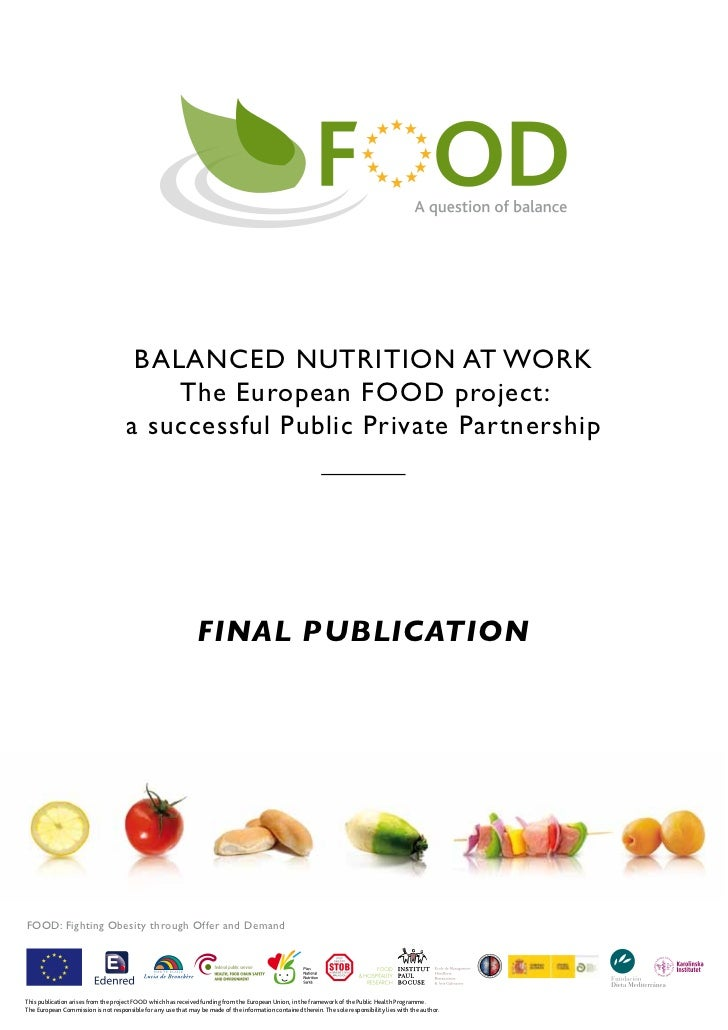 BALANCED NUTRITION AT WORK                                         The European FOOD project:                             ...