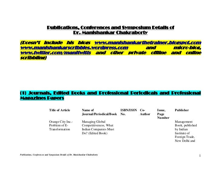 Title of Article                Name of                   ISBN/ISSN Co-      Issue,   Publisher                           ...