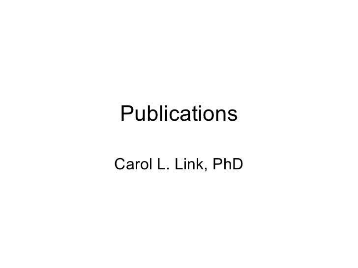 Publications Carol L. Link, PhD