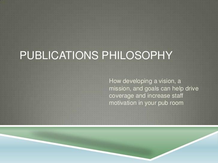 Publications philosophy