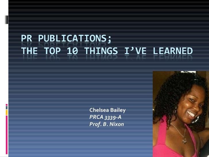 Chelsea Bailey PRCA 3339-A Prof. B. Nixon