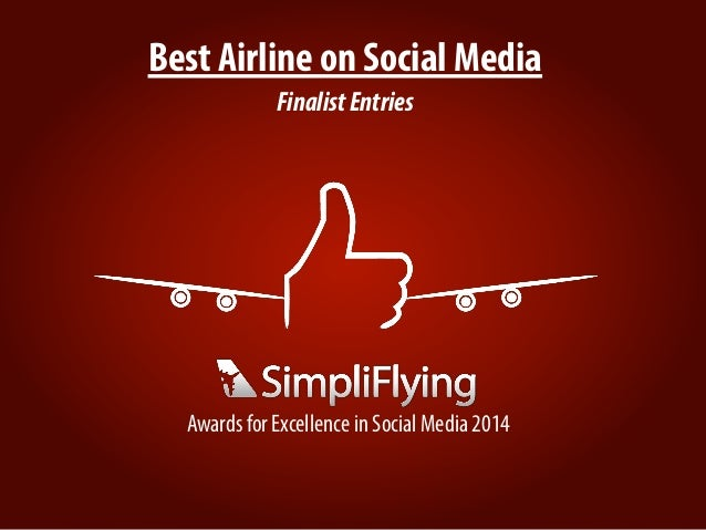 Best Airline on Social Media FinalistEntries Awards for Excellence in Social Media 2014