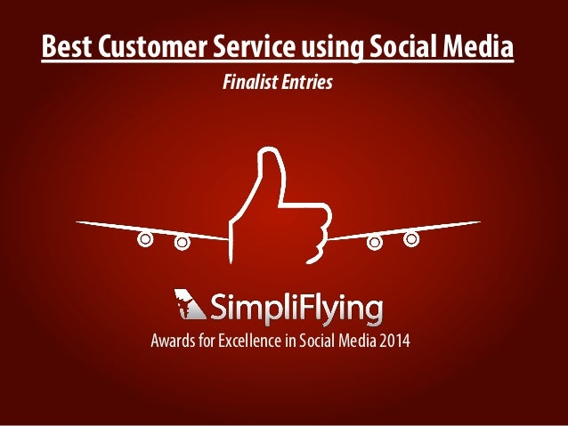 Best Customer Service using Social Media FinalistEntries Awards for Excellence in Social Media 2014