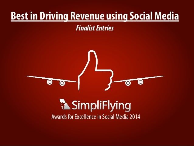 Best in Driving Revenue using Social Media FinalistEntries Awards for Excellence in Social Media 2014