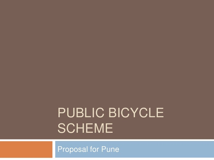 Public Bicycle Scheme<br />Proposal for Pune<br />
