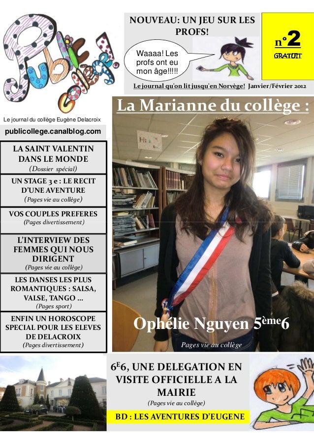 LA SAINT VALENTIN DANS LE MONDE (Dossier spécial) Le journal du collège Eugène Delacroix publicollege.canalblog.com VOS CO...
