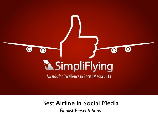 #SFAwards13 Best Airlines in Social Media - Finalist Presentations