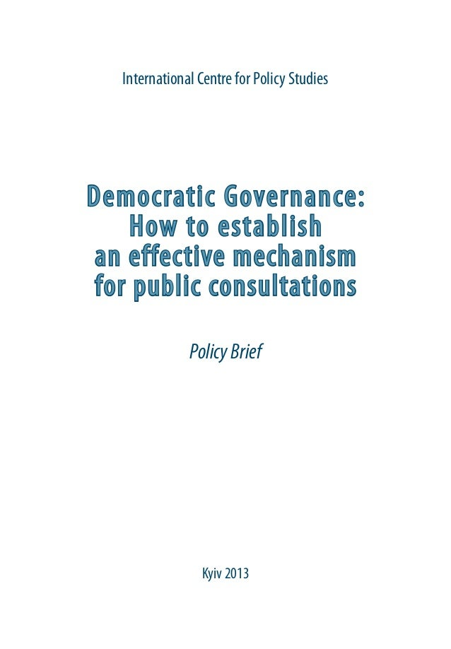 Democratic Governance: How to establish an effective mechanism for public consultations