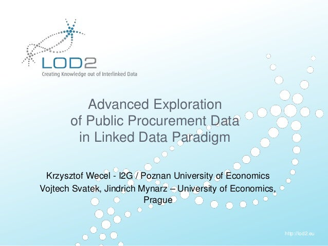 EU-FP7 LOD2 Project Overview . Page 1 http://lod2.eu Creating Knowledge out of Interlinked Data http://lod2.eu Advanced Ex...