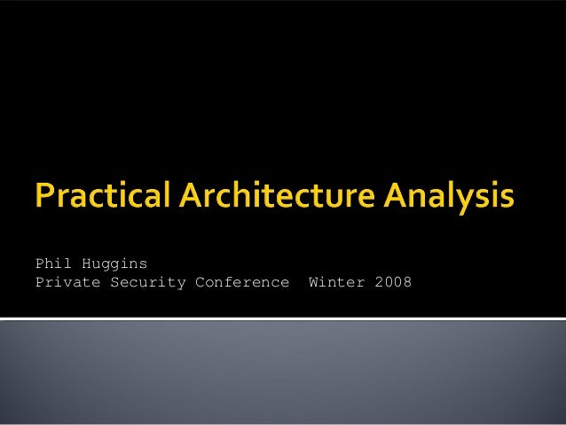 Practical Security Architecture Analysis