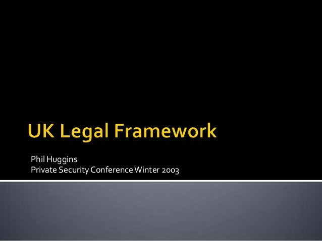 UK Legal Framework (2003)