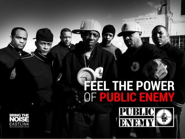 Public Enemy: Feel The Power of the Public Enemy Brand