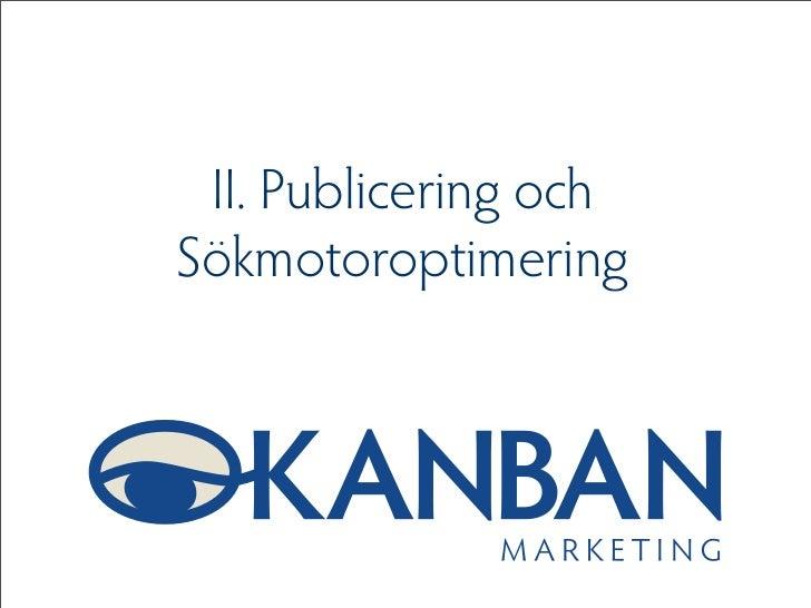 II. Publicering ochSökmotoroptimering