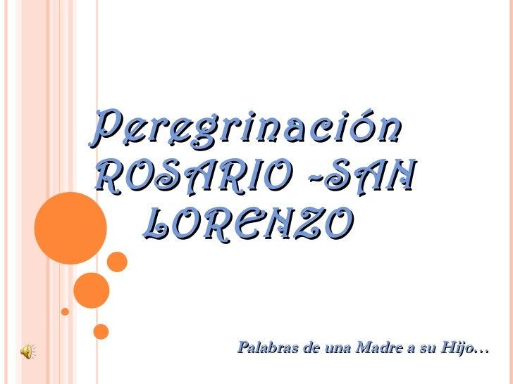 Peregrinación Rosario- San lorenzo