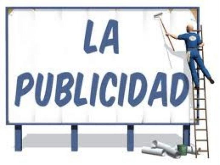 ·DEFINICIÓN DE PUBLICIDAD.La publicidad es una forma de comunicación persuasiva que pretende informar y, sobre todo, conve...