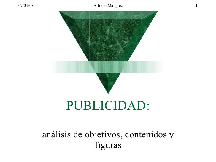 PUBLICIDAD: análisis de objetivos, contenidos y figuras