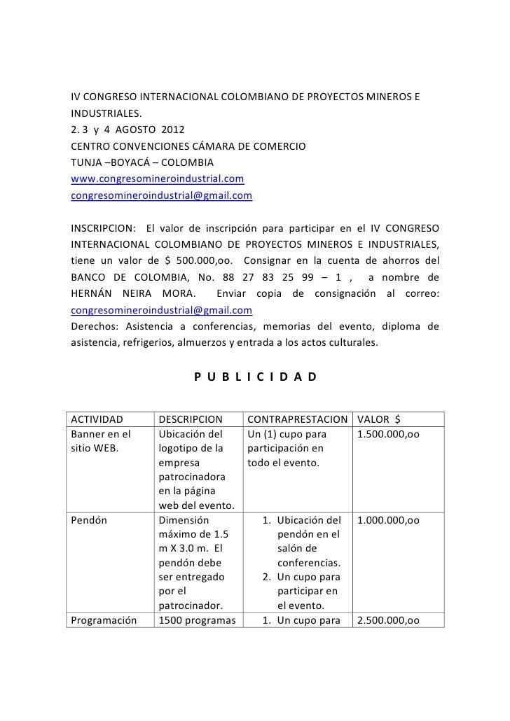 IV CONGRESO INTERNACIONAL COLOMBIANO DE PROYECTOS MINEROS EINDUSTRIALES.2. 3 y 4 AGOSTO 2012CENTRO CONVENCIONES CÁMARA DE ...