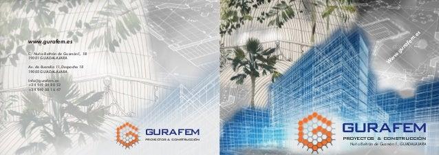 www.gurafem.es C/ Nuño Beltrán de Guzmán1, 1B 19001 GUADALAJARA Av. de Buendía 11,Despacho 18 19005 GUADALAJARA Info@guraf...