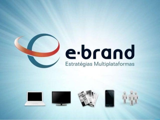 gilber@e-brand.com.br – (27) 2104-0822